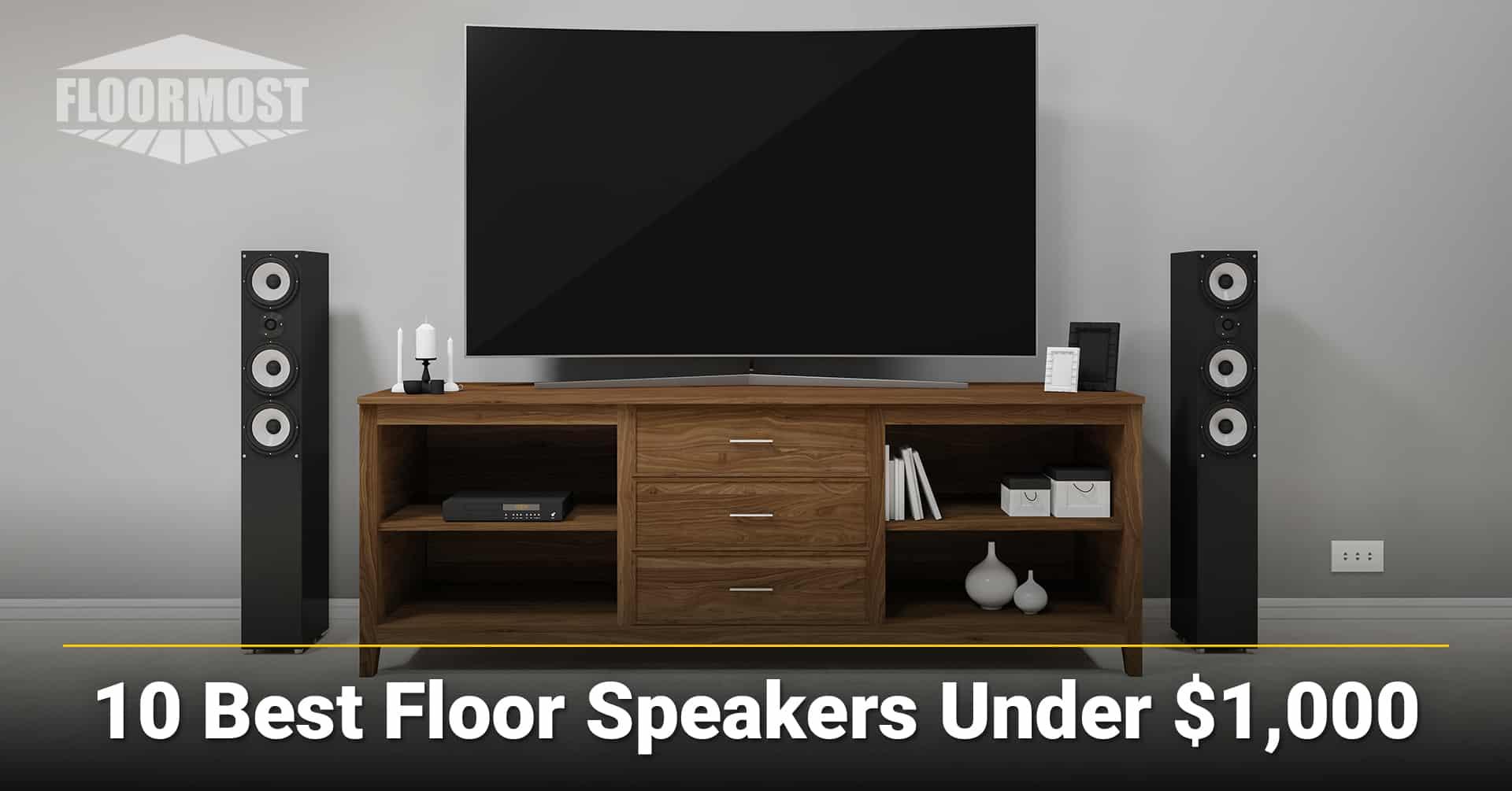 10 Best Floor Speakers Under $1,000