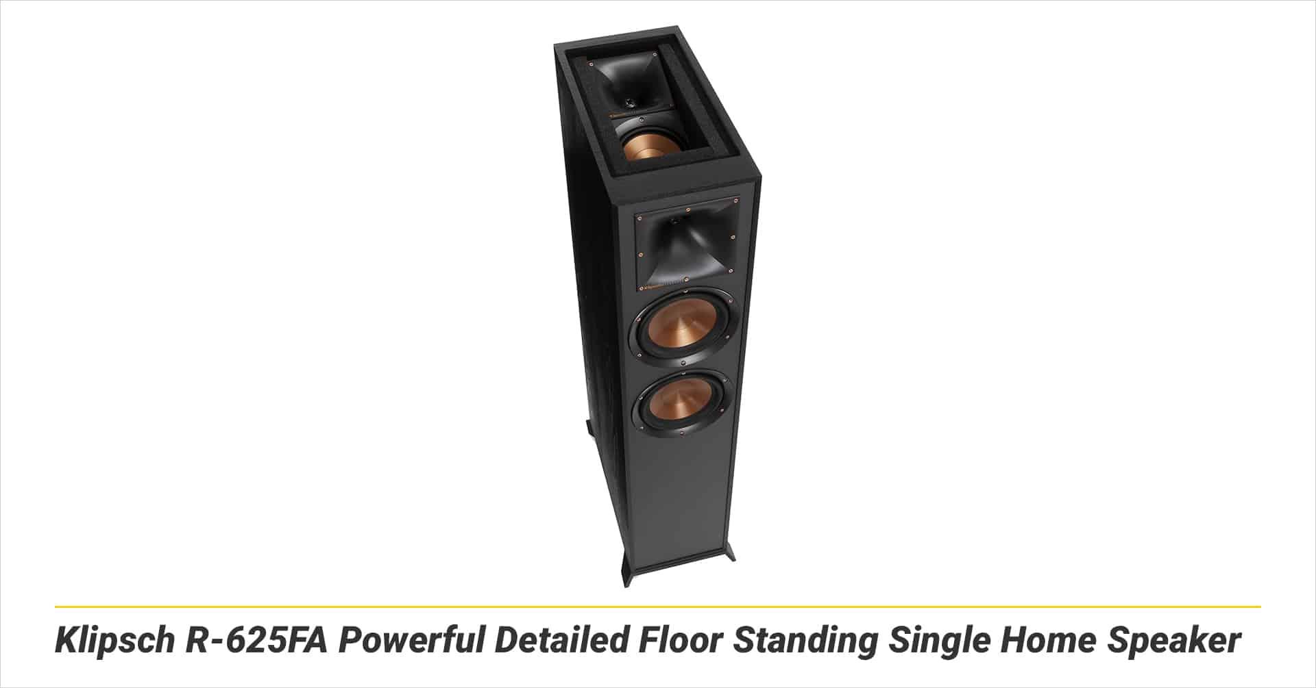 Klipsch R-625FA Powerful Detailed Floor Standing Single Home Speaker